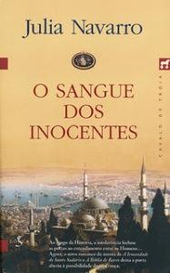 """Um Livro na Minha Vida - """"O Sangue dos Inocentes"""", de Júlia Navarro, por Fernanda Peralta"""