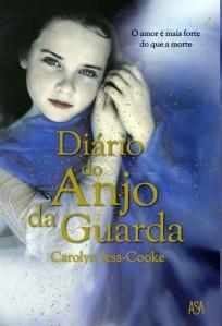 """Um Livro na Minha Vida - """"Diário do Anjo da Guarda"""", de Carolyn Jess-Cooke, por Patrícia Leitão"""