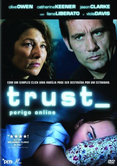 """Um Filme nas Nossas Vidas - """"Trust - Perigo Online"""", por Ana Brito, Ana Costa, Daniel Pereira e Daniel Guerreiro"""