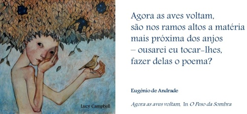 Palavras dos Outros - Eugénio de Andrade sobre Poesia, sobre Primavera...