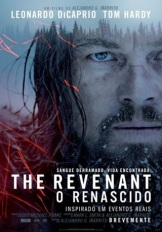 THE REVENANT - O RENASCIDO