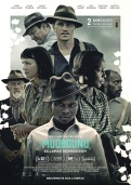 MUDBOUND - AS LAMAS DO MISSISSÍPI